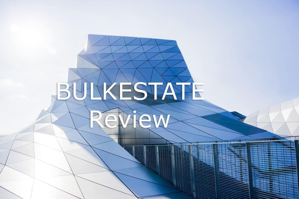 bulkestate review