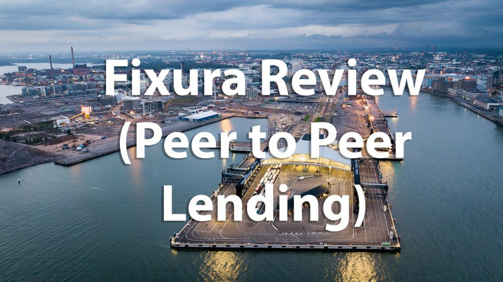 fixura review peer to peer lending