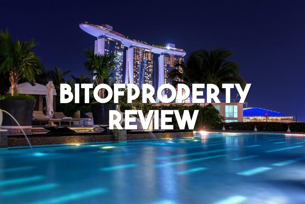 bitofproperty review