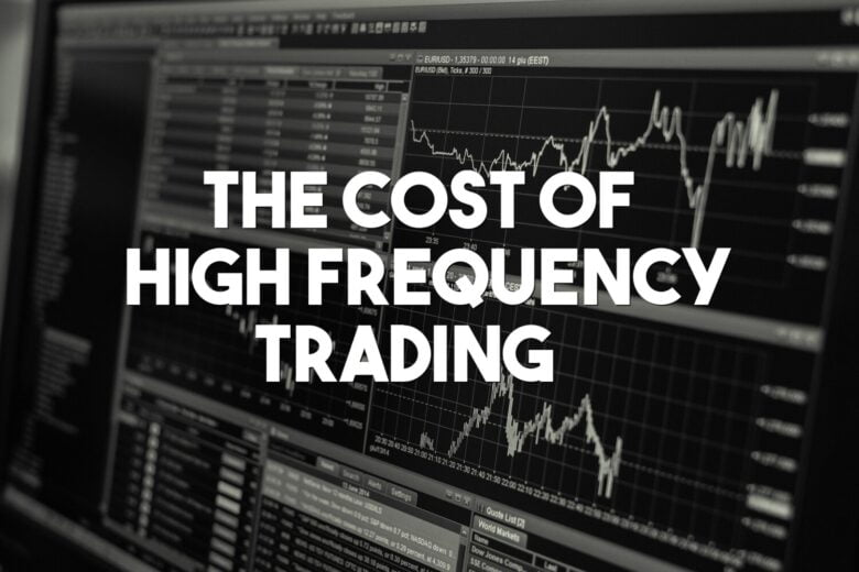 High frequency trading costs