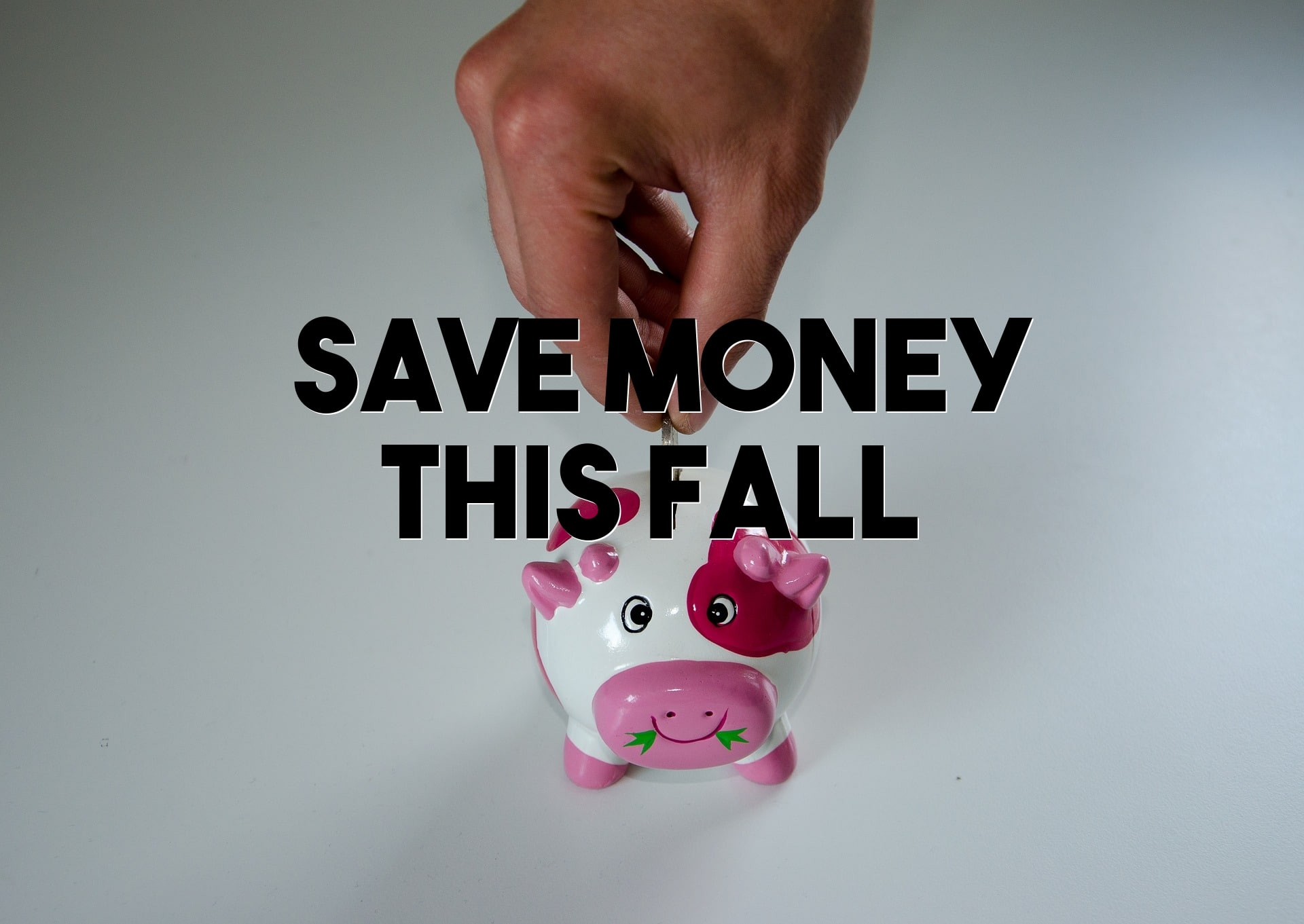 save money this fall